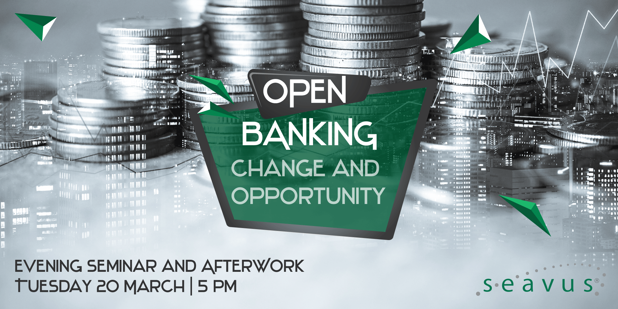SEMINAR: OPEN BANKING – CHANGE AND OPPORTUNITY